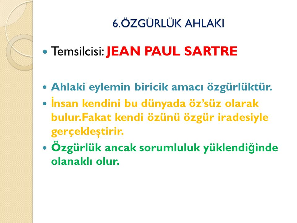 Temsilcisi: JEAN PAUL SARTRE