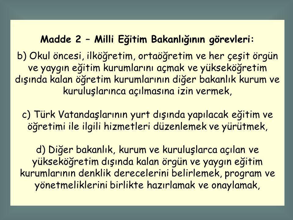 Madde 2 – Milli Eğitim Bakanlığının görevleri: