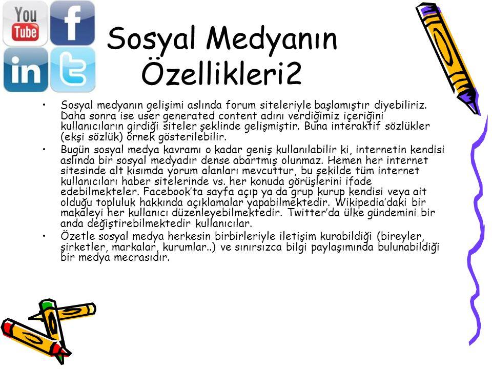 Sosyal Medyanın Özellikleri2