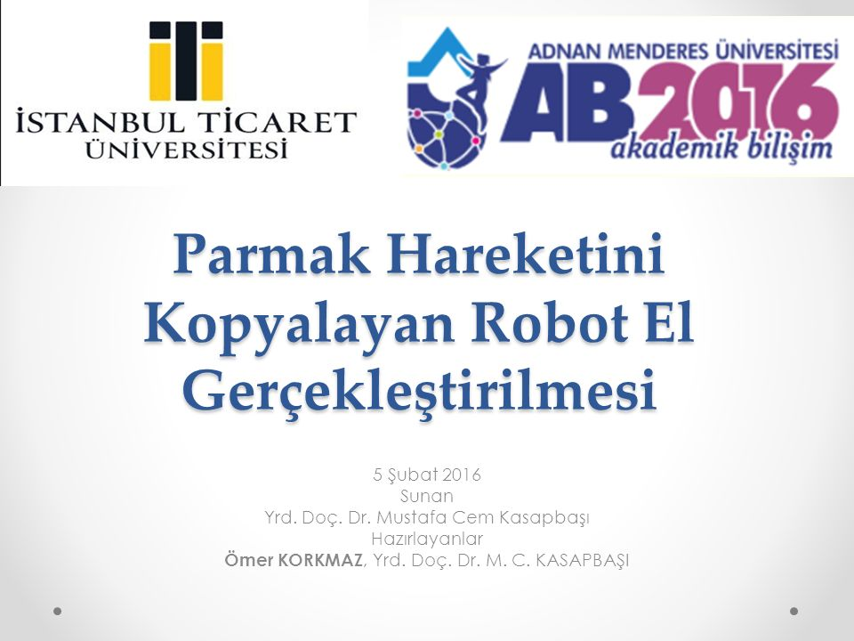 Parmak Hareketini Kopyalayan Robot El Gerçekleştirilmesi