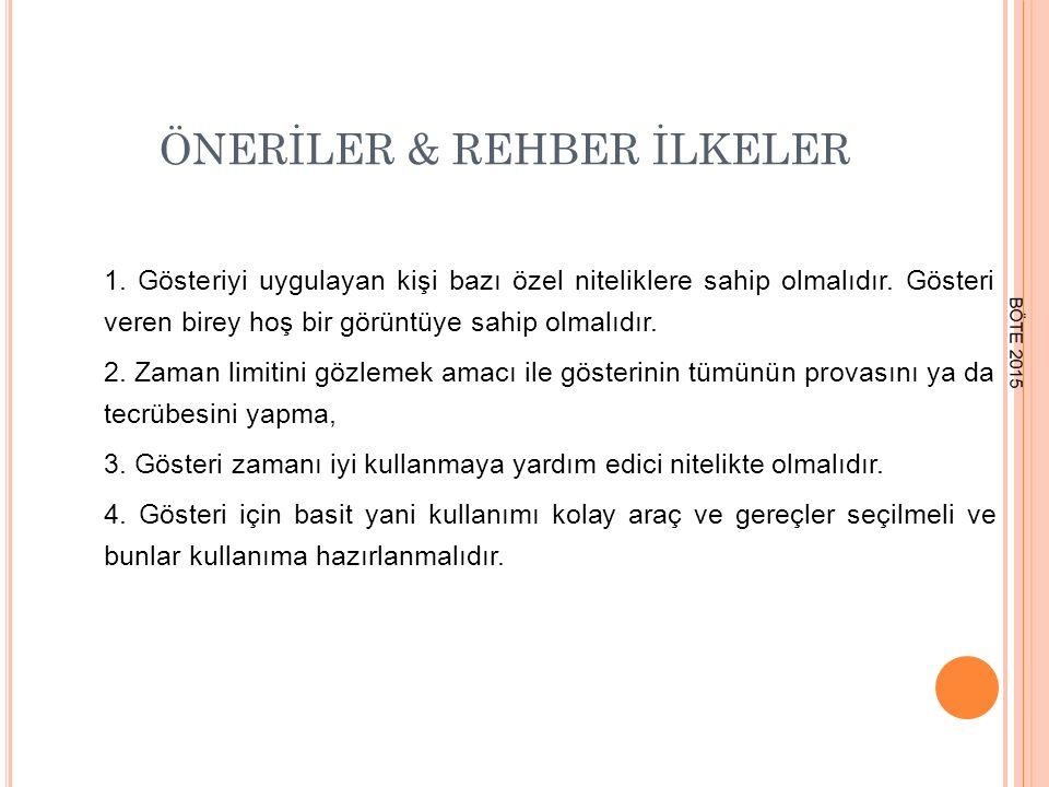 ÖNERİLER & REHBER İLKELER