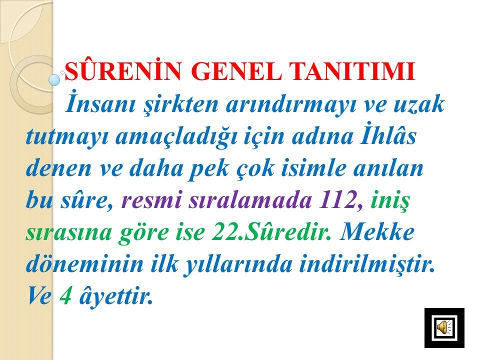 SÛRENİN GENEL TANITIMI