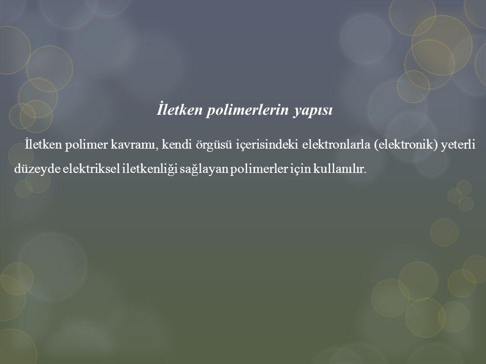 İletken polimerlerin yapısı