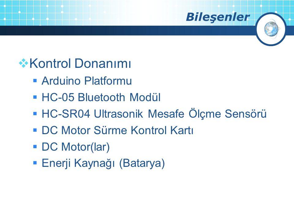 Kontrol Donanımı Bileşenler Arduino Platformu HC-05 Bluetooth Modül
