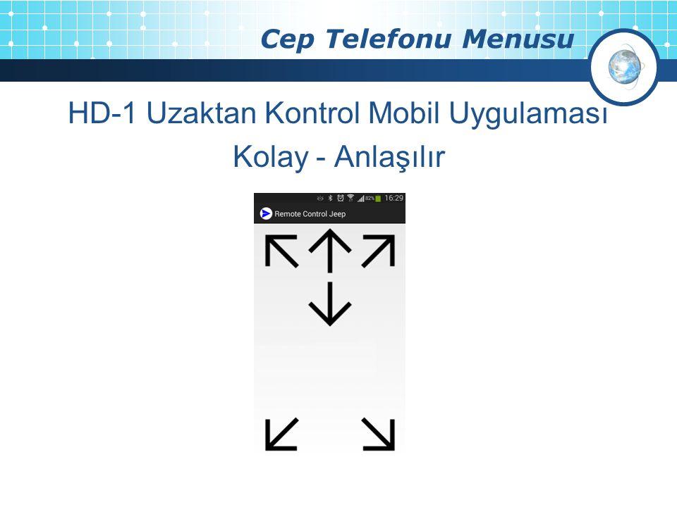 HD-1 Uzaktan Kontrol Mobil Uygulaması Kolay - Anlaşılır