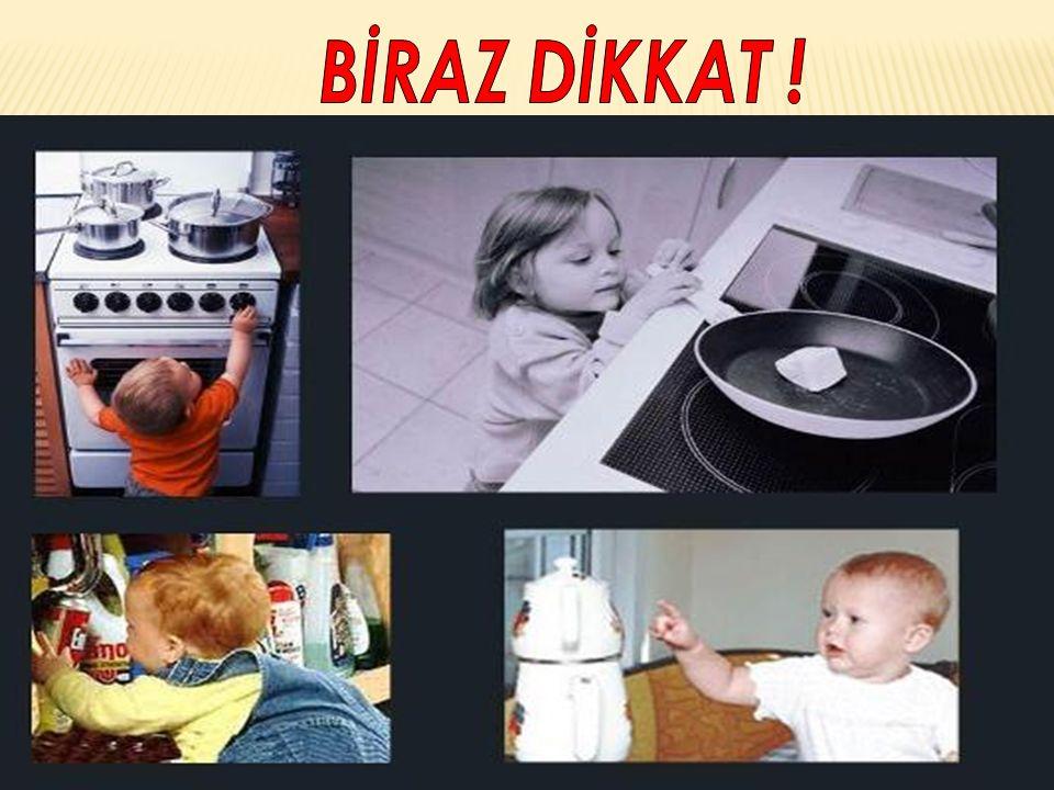 BİRAZ DİKKAT !