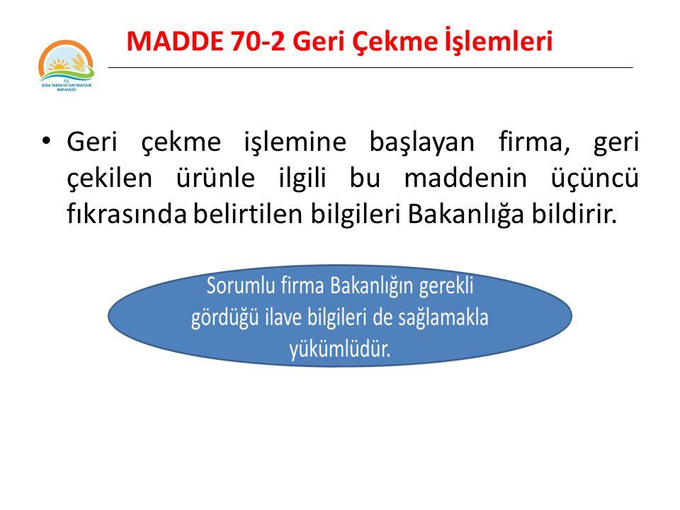 MADDE 70-2 Geri Çekme İşlemleri
