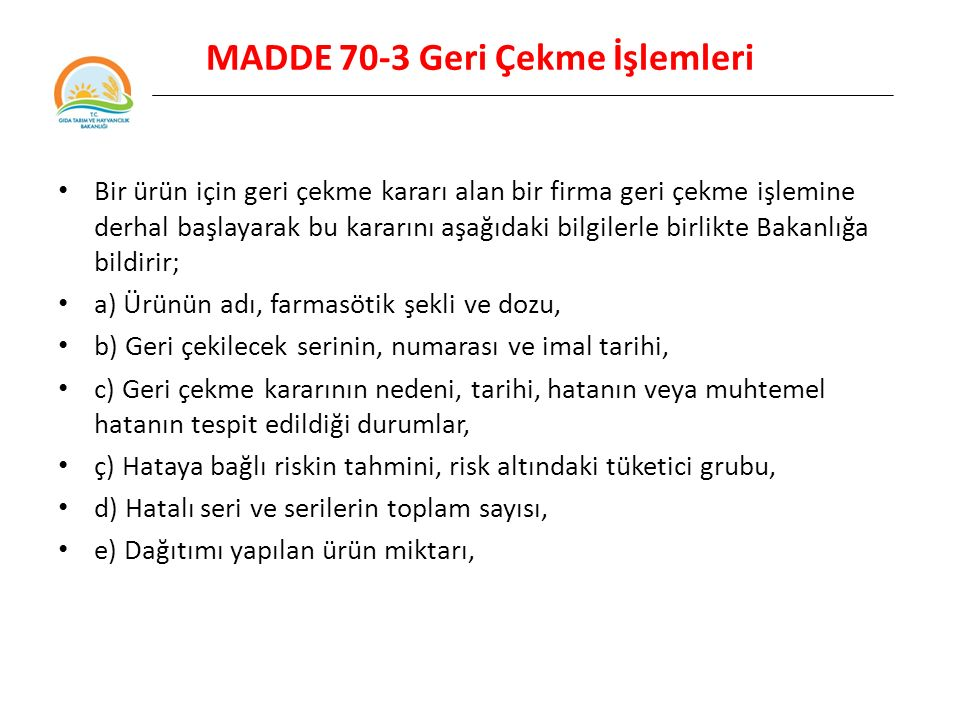 MADDE 70-3 Geri Çekme İşlemleri