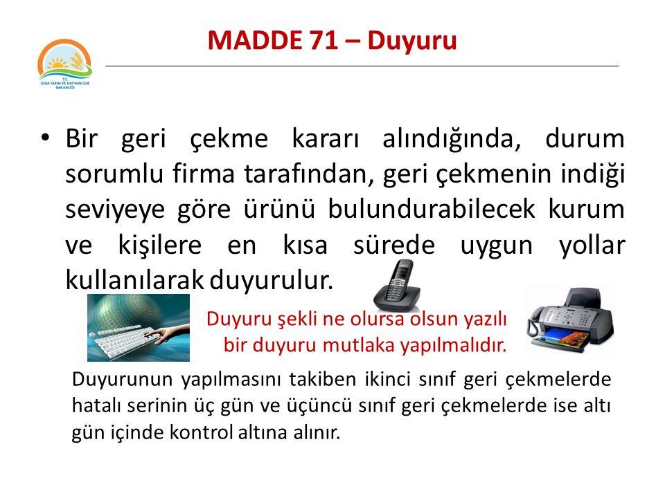 MADDE 71 – Duyuru