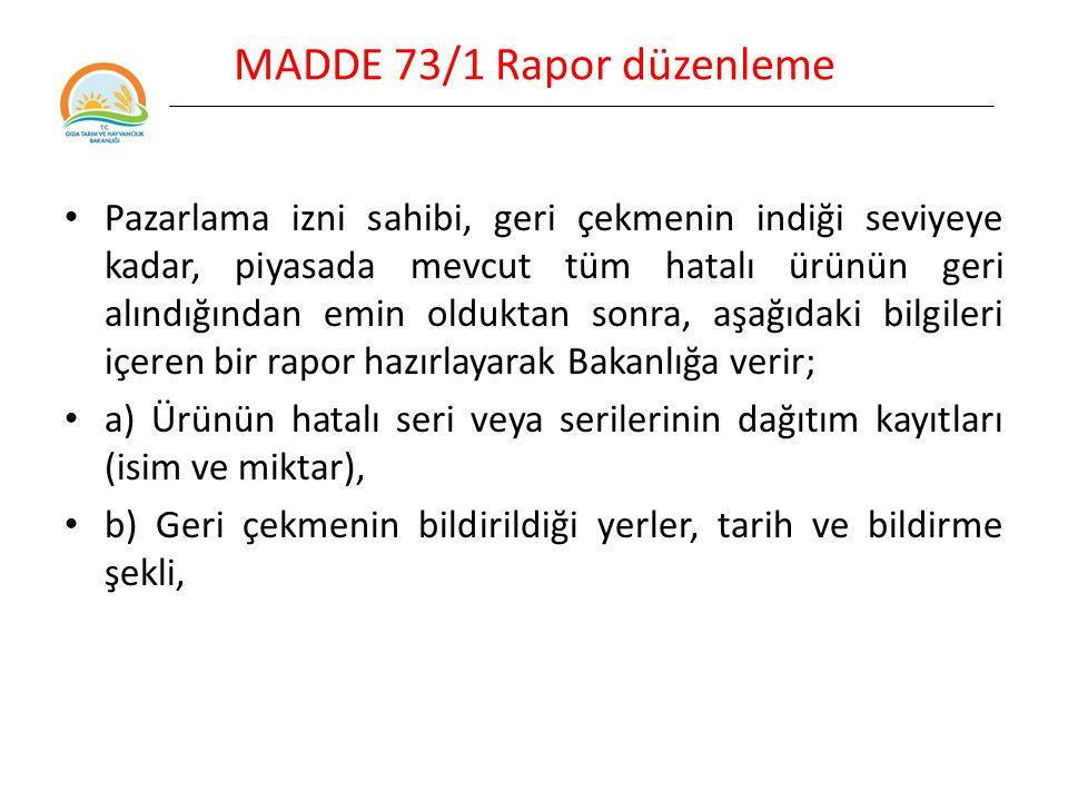 MADDE 73/1 Rapor düzenleme