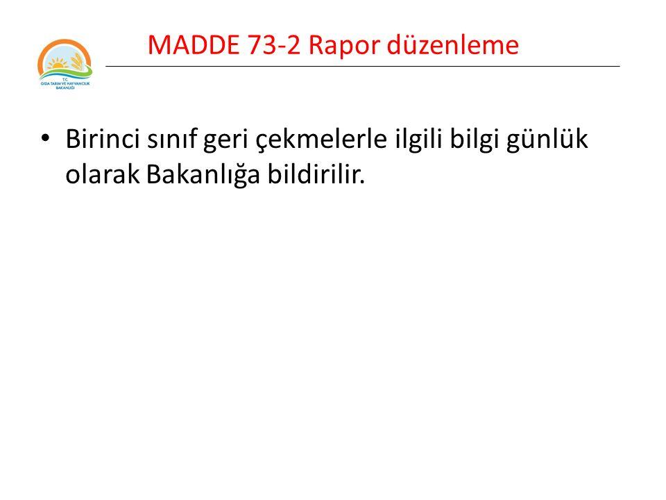 MADDE 73-2 Rapor düzenleme