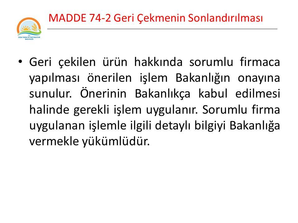 MADDE 74-2 Geri Çekmenin Sonlandırılması