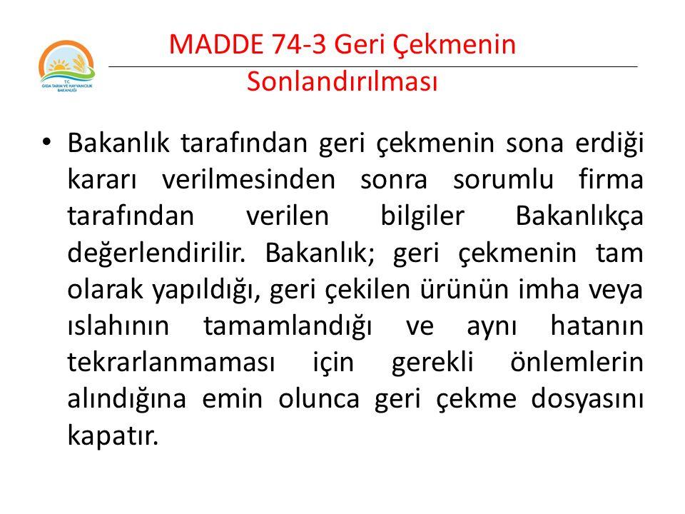 MADDE 74-3 Geri Çekmenin Sonlandırılması