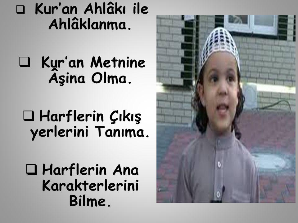 Kur'an Metnine Âşina Olma.