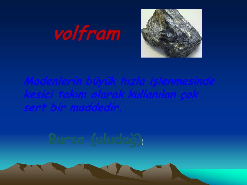 volfram Bursa (uludağ))