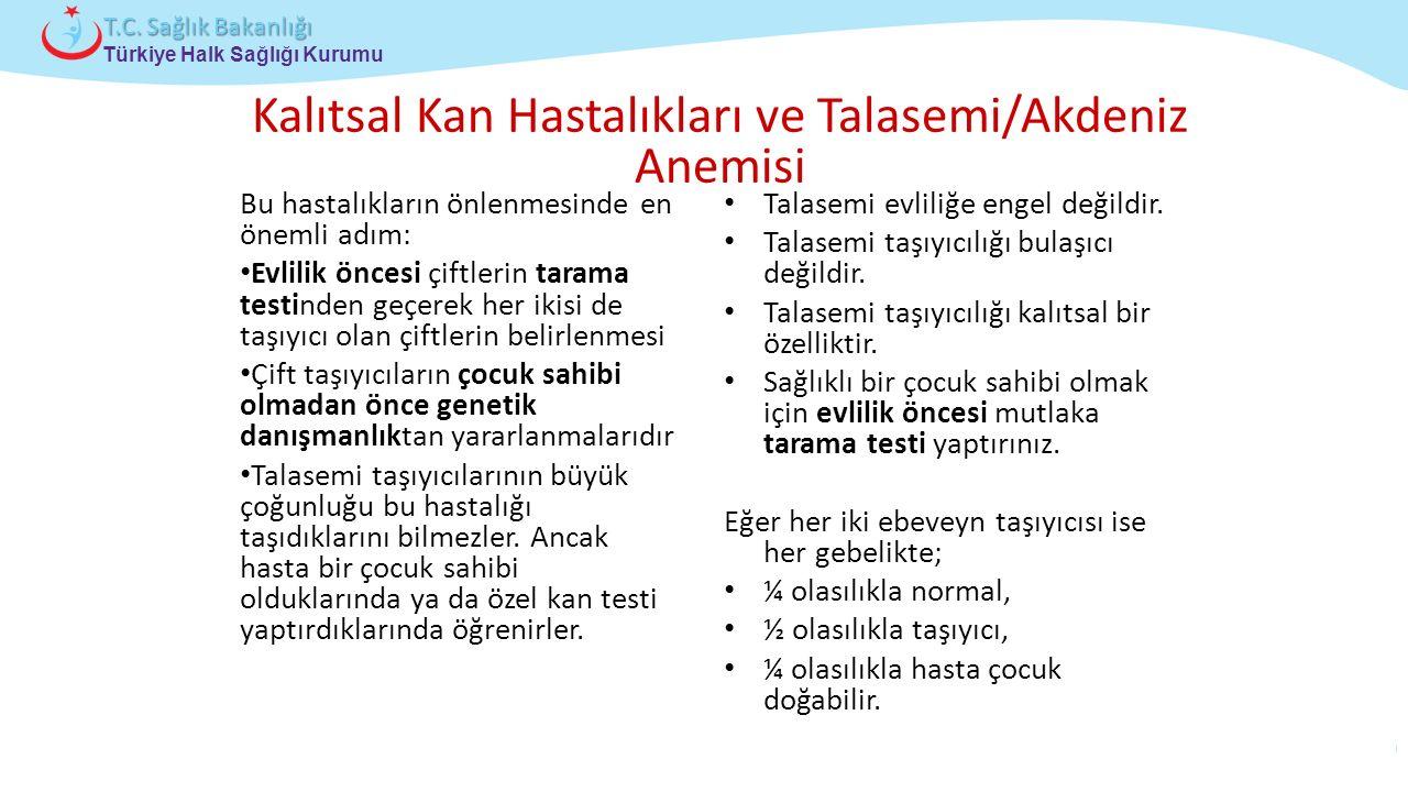 Kalıtsal Kan Hastalıkları ve Talasemi/Akdeniz Anemisi