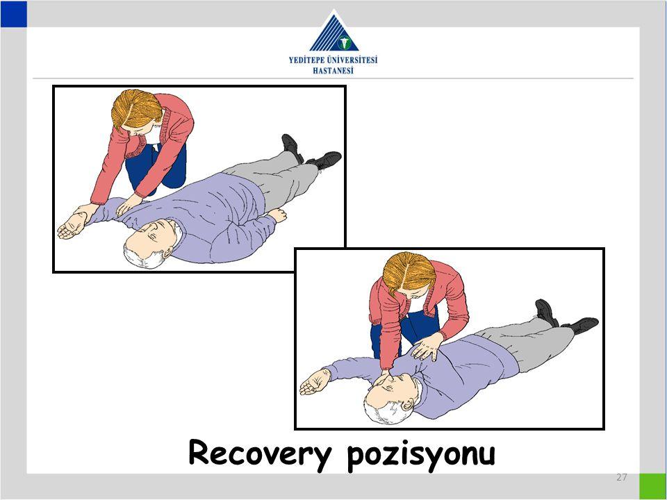 Recovery pozisyonu 27