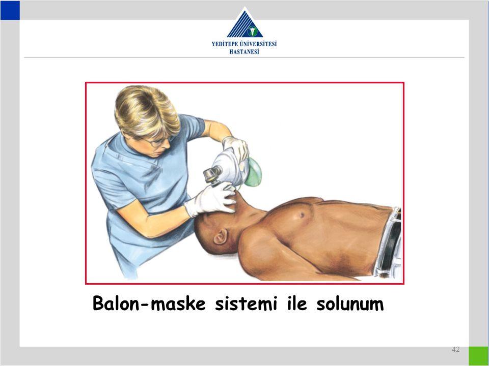 Balon-maske sistemi ile solunum