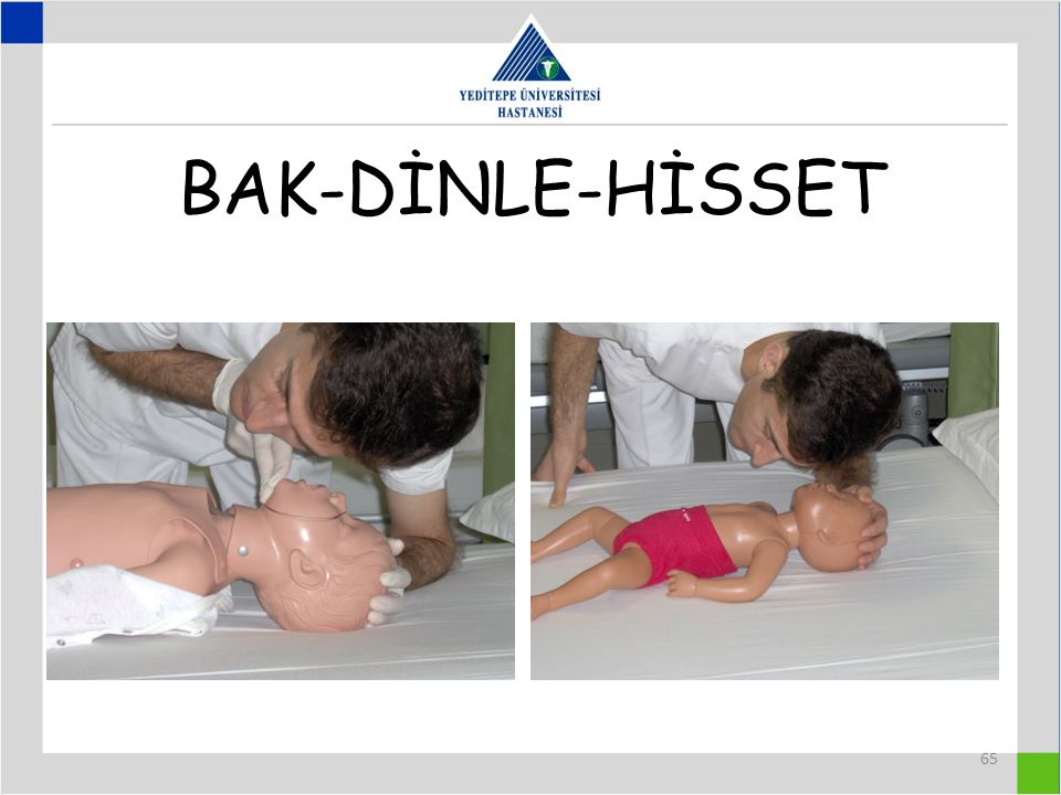 BAK-DİNLE-HİSSET