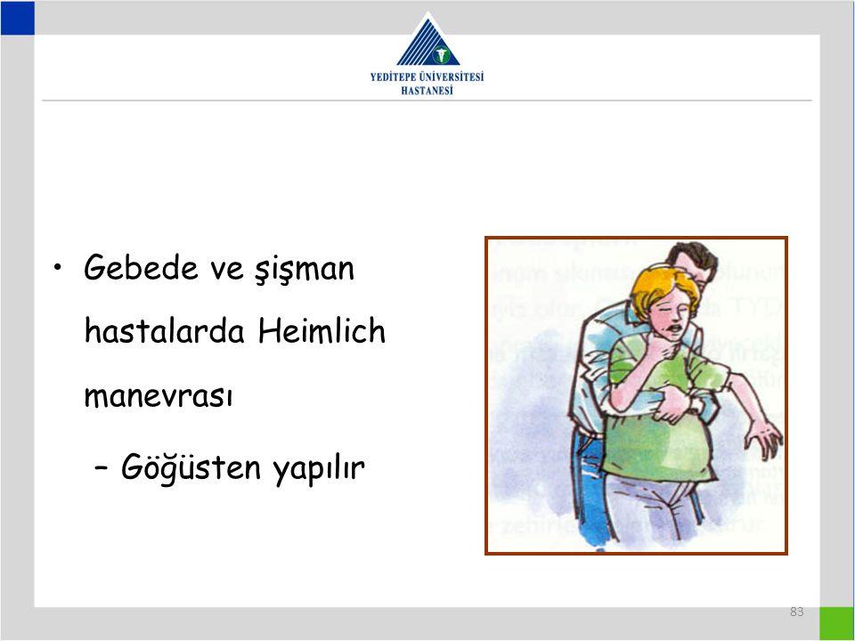 Gebede ve şişman hastalarda Heimlich manevrası