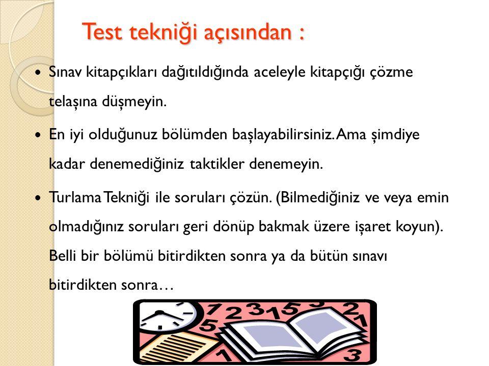 Test tekniği açısından :