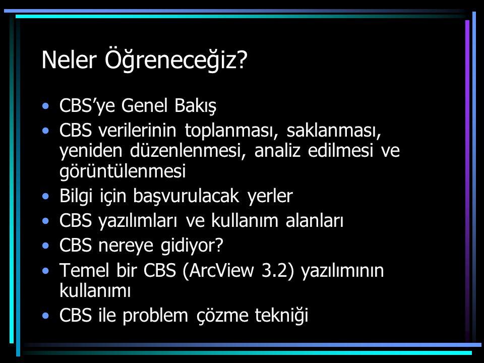 Neler Öğreneceğiz CBS'ye Genel Bakış