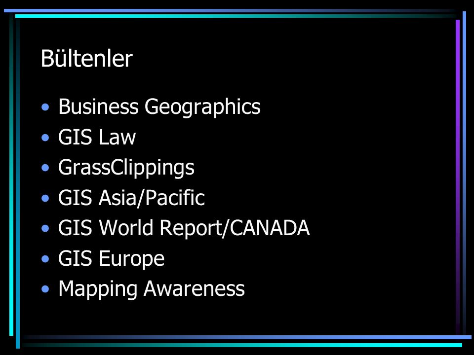 Bültenler Business Geographics GIS Law GrassClippings GIS Asia/Pacific