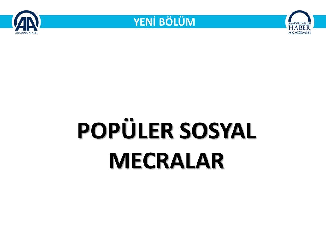 POPÜLER SOSYAL MECRALAR