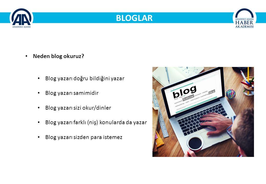 BLOGLAR Neden blog okuruz Blog yazarı doğru bildiğini yazar