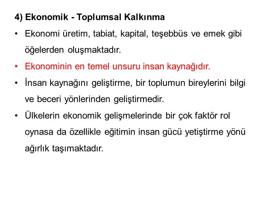 4) Ekonomik - Toplumsal Kalkınma