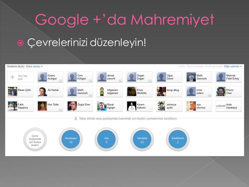 Google +'da Mahremiyet