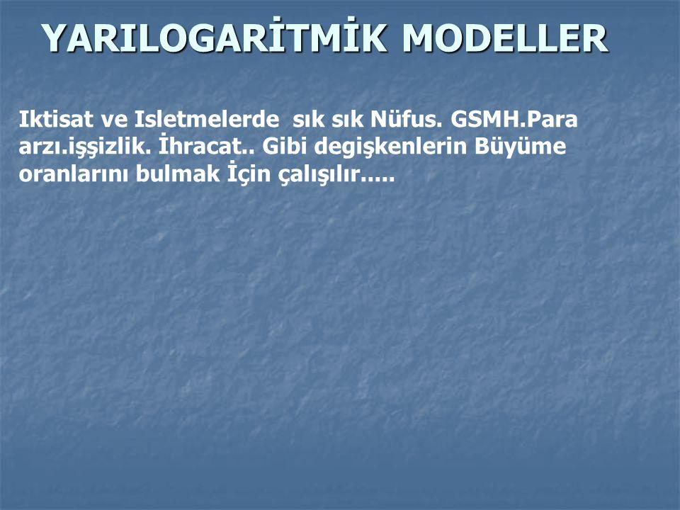 YARILOGARİTMİK MODELLER