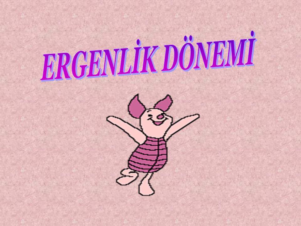 ERGENLİK DÖNEMİ