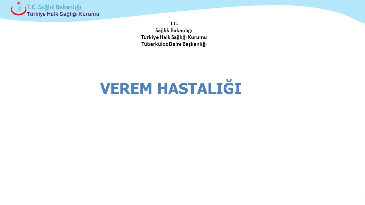 T.C. Sağlık Bakanlığı Türkiye Halk Sağlığı Kurumu Tüberküloz Daire Başkanlığı