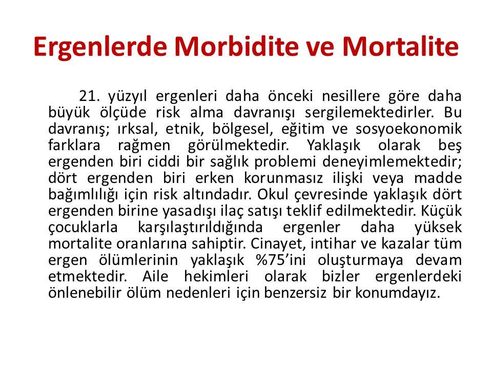 Ergenlerde Morbidite ve Mortalite