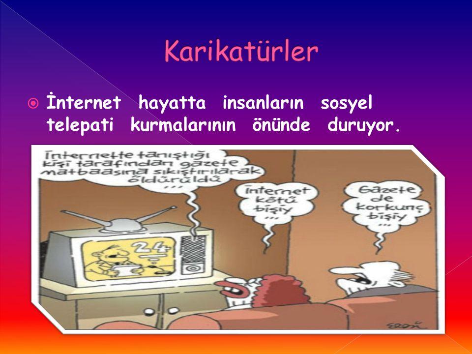 Karikatürler İnternet hayatta insanların sosyel telepati kurmalarının önünde duruyor.