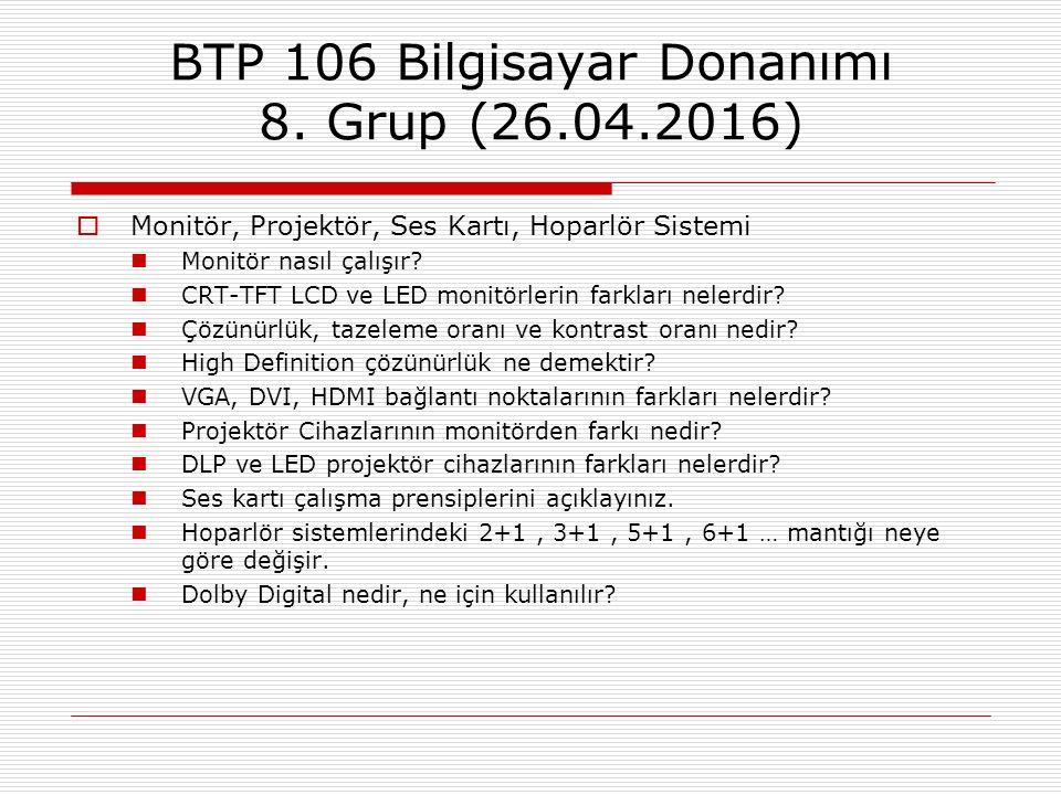 BTP 106 Bilgisayar Donanımı 8. Grup (26.04.2016)