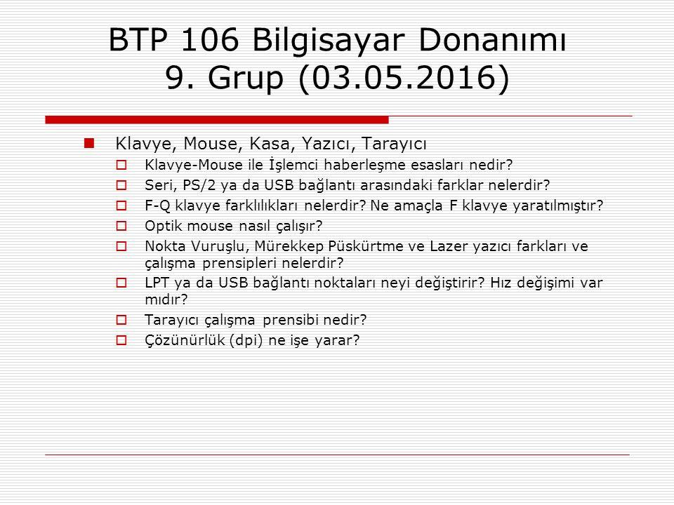 BTP 106 Bilgisayar Donanımı 9. Grup (03.05.2016)