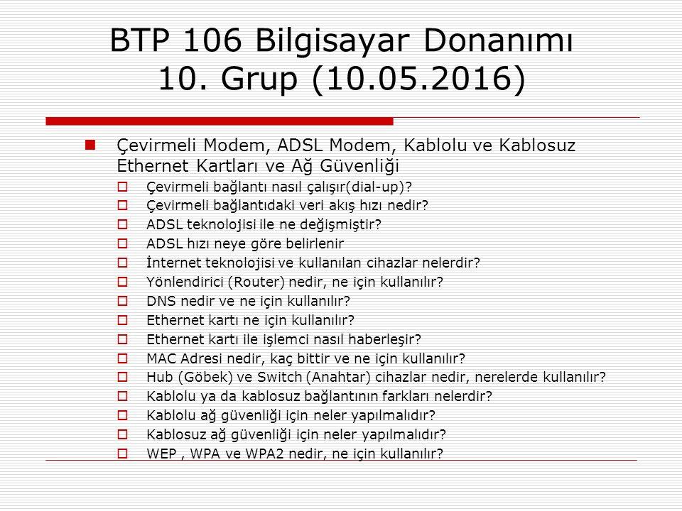 BTP 106 Bilgisayar Donanımı 10. Grup (10.05.2016)