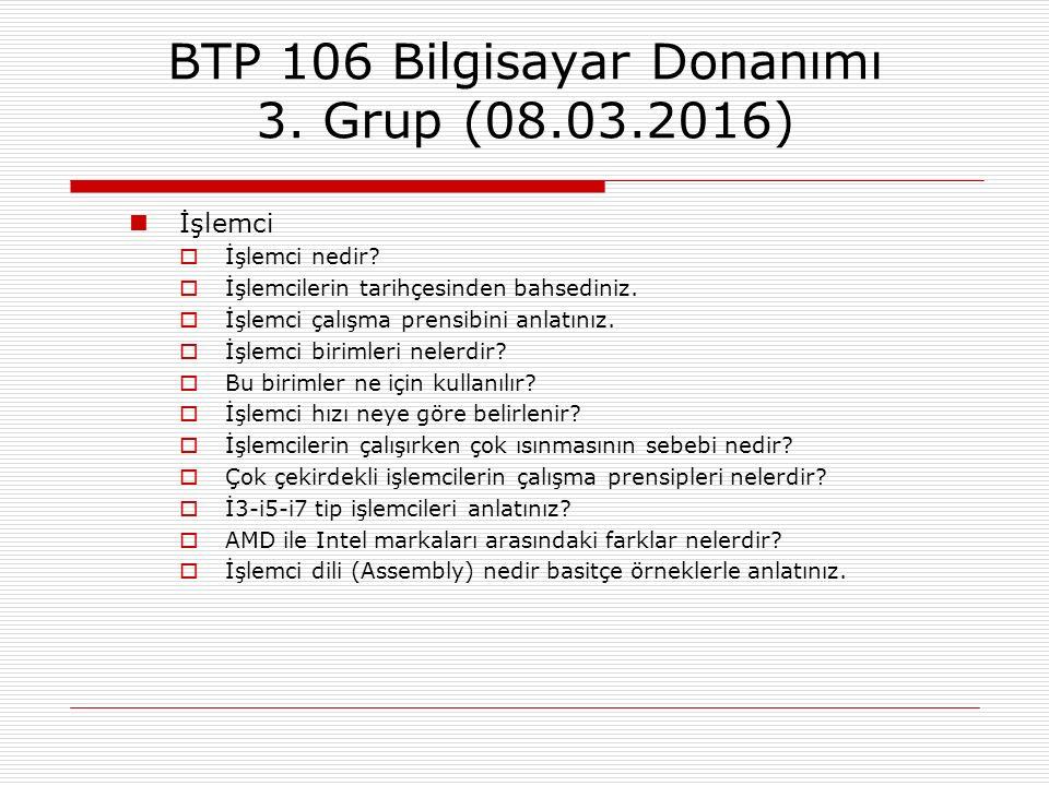 BTP 106 Bilgisayar Donanımı 3. Grup (08.03.2016)