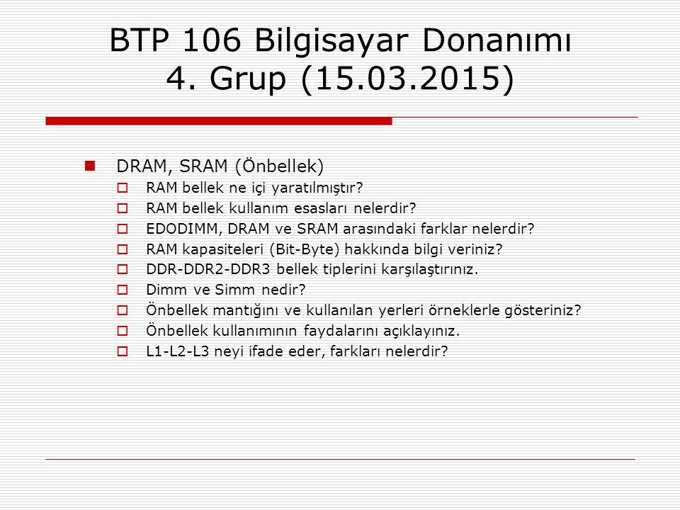 BTP 106 Bilgisayar Donanımı 4. Grup (15.03.2015)
