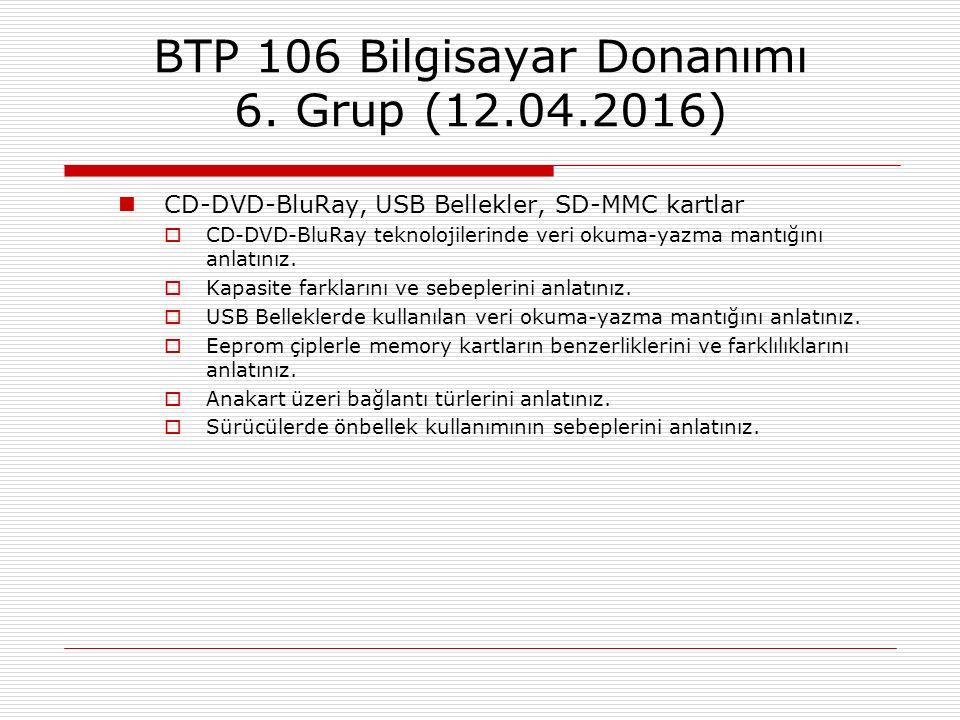 BTP 106 Bilgisayar Donanımı 6. Grup (12.04.2016)