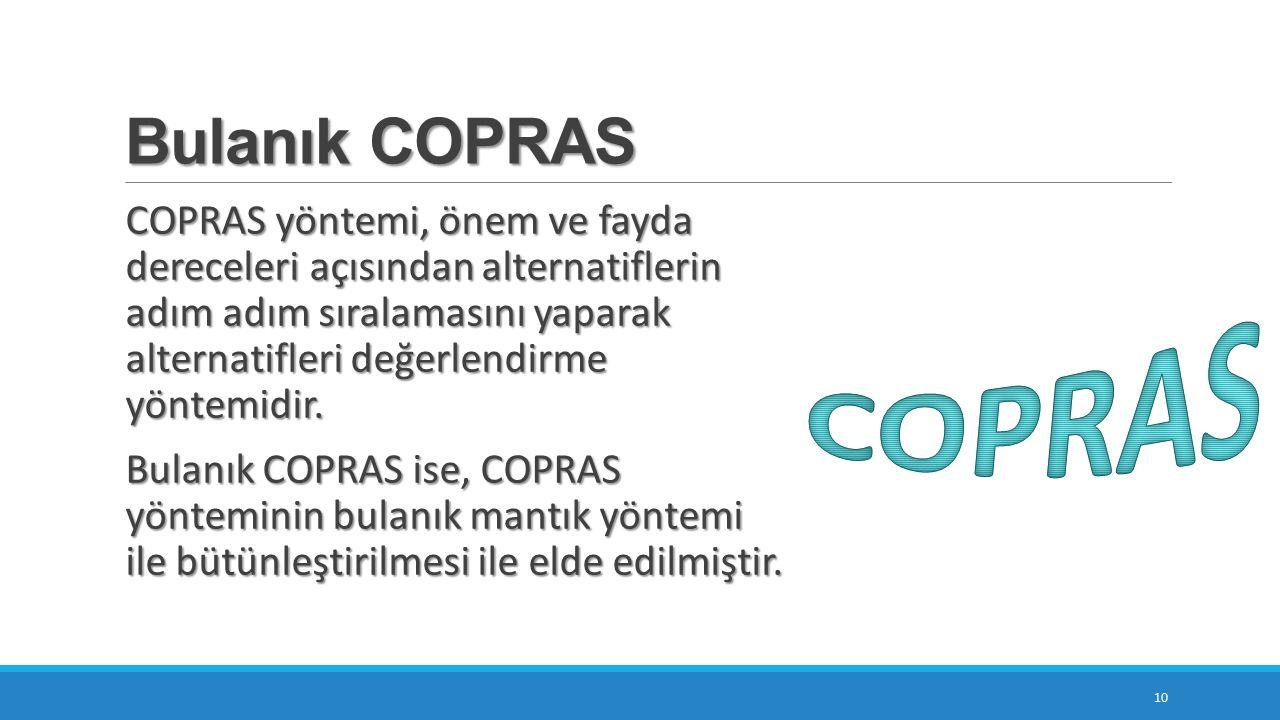 Bulanık COPRAS