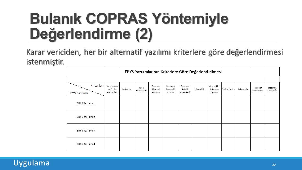 Bulanık COPRAS Yöntemiyle Değerlendirme (2)