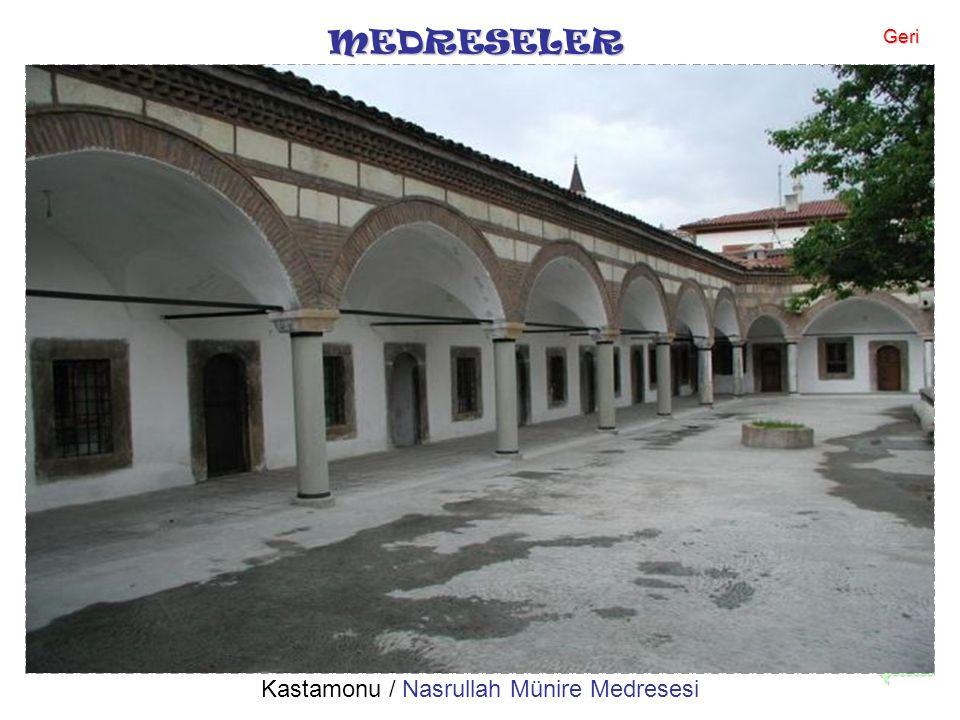 Kastamonu / Nasrullah Münire Medresesi