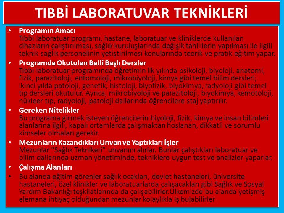 TIBBİ LABORATUVAR TEKNİKLERİ