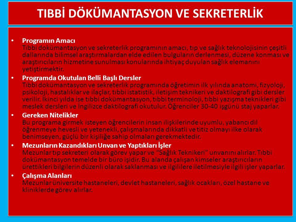TIBBİ DÖKÜMANTASYON VE SEKRETERLİK