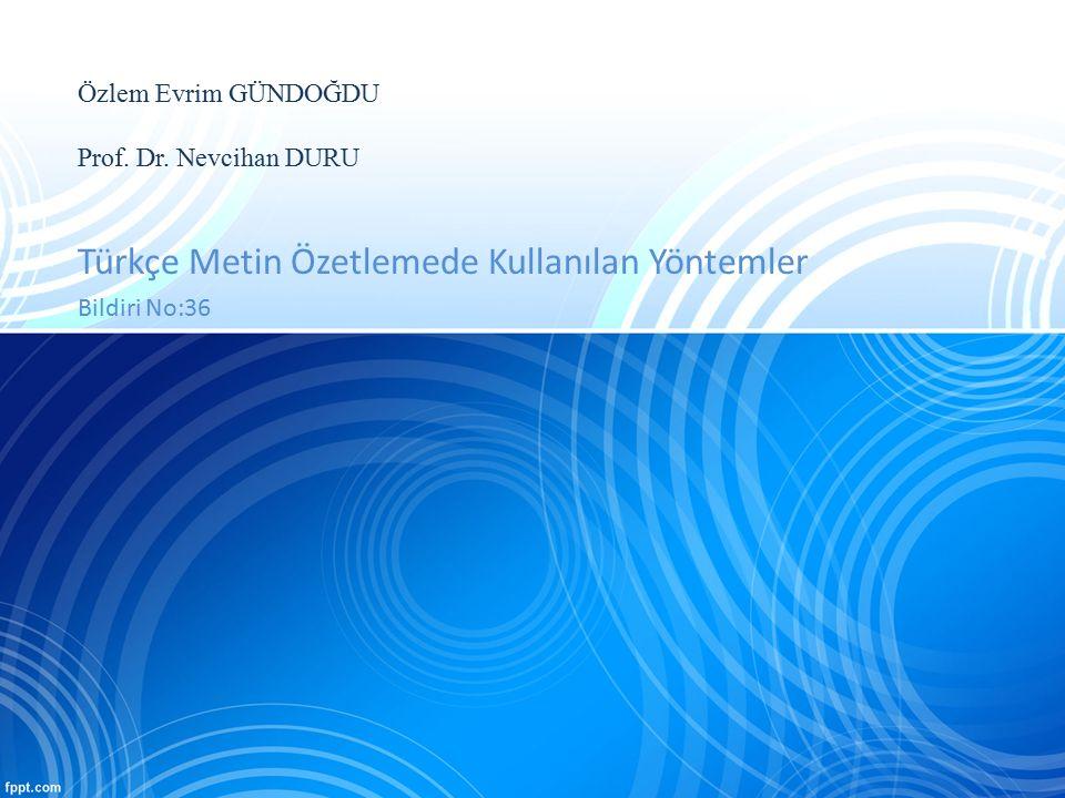 Özlem Evrim GÜNDOĞDU Prof. Dr. Nevcihan DURU