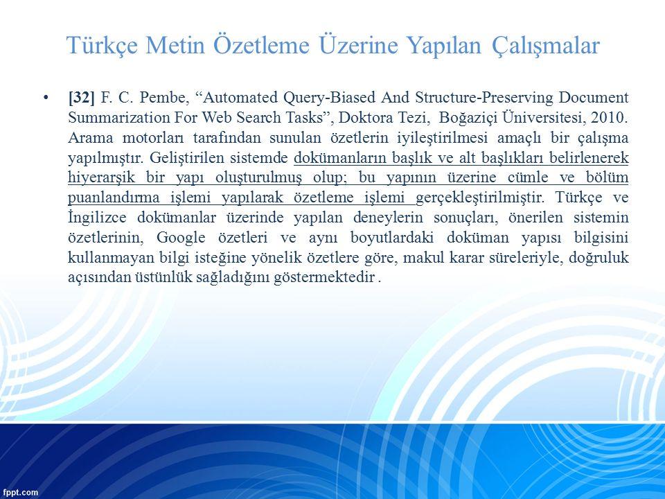 Türkçe Metin Özetleme Üzerine Yapılan Çalışmalar