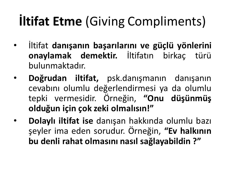 İltifat Etme (Giving Compliments)